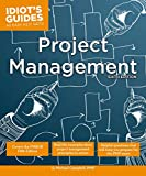 The complete idiot's guide to project management / by Sunny and Kim Baker