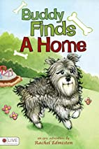 Buddy Finds a Home by Rachel Edmiston