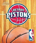 Detroit Pistons (On the Hardwood: NBA Team…
