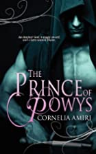 The Prince of Powys by Cornelia Amiri