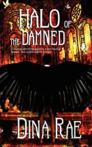 Halo of the Damned de Dina Rae