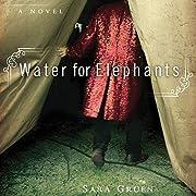 Water for Elephants av Sara Gruen