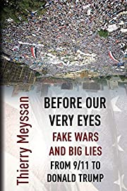 Before Our Very Eyes, Fake Wars and Big…