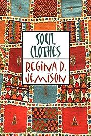 Soul Clothes por Regina D. Jemison