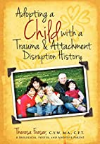 Adopting a Child with a Trauma and…