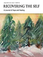 Recovering The Self: A Journal of Hope and…
