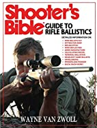 Shooter's Bible Guide to Rifle…