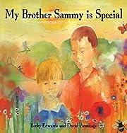 My Brother Sammy is Special – tekijä:…