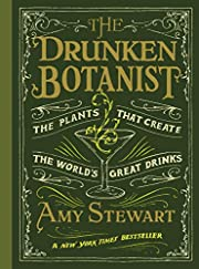The Drunken Botanist – tekijä: Amy…