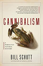 Cannibalism: A Perfectly Natural History von…