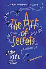 Art of Secrets av James Klise