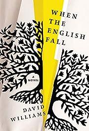 When the English Fall: A Novel de David…