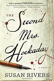 The Second Mrs. Hockaday: A Novel de Susan…