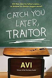 Catch You Later, Traitor de Avi