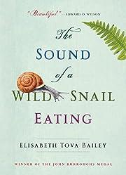 Sound of a Wild Snail Eating de Elisabeth…
