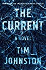 Image of the book The Current: A Novel by the author
