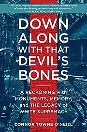 Down Along with That Devil's Bones: A…