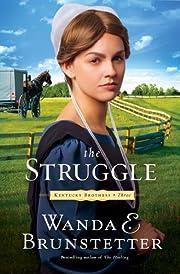 The struggle av Wanda E. Brunstetter