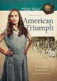 American triumph : 1939-1945