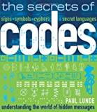 The Secrets of Codes (Book) written by Paul Lunde