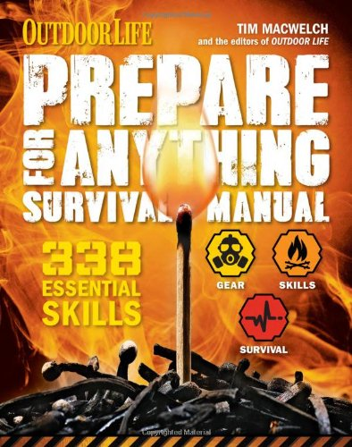 Prepare for Anything Survival Manual by Tim Maewelch