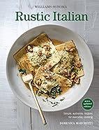Rustic Italian (Williams Sonoma) Revised…