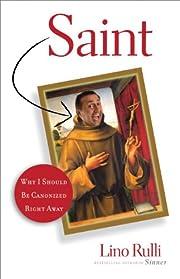 Saint: Why I Should Be Canonized Right Away…