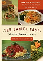 The Daniel fast made delicious by John…