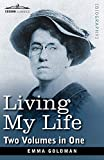 Living my life : two volumes in one / Emma Goldman