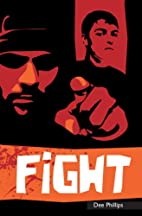 Fight-Right Now (Right Now!) by Dee Phillips