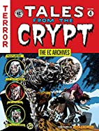 Tales From The Crypt, Volume 4 by Bill…