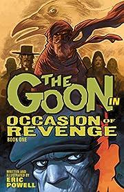 The Goon Volume 14: Occasion of Revenge por…