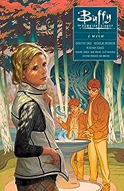 Buffy: Season Ten Volume 2 - I Wish (Buffy…
