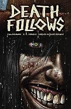 Death Follows by Cullen Bunn