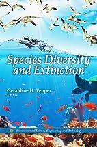 Species Diversity and Extinction…