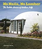No Nails, No Lumber: The Bubble Houses of…