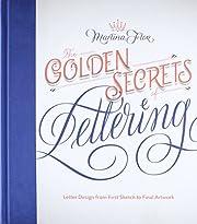 The Golden Secrets of Lettering: Letter…