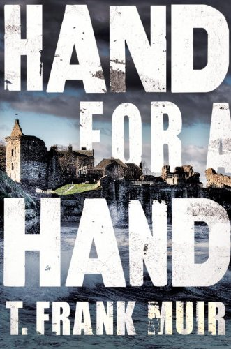 Hand for a Hand (A DCI Andy Gilchrist Investigation), Muir, T. Frank