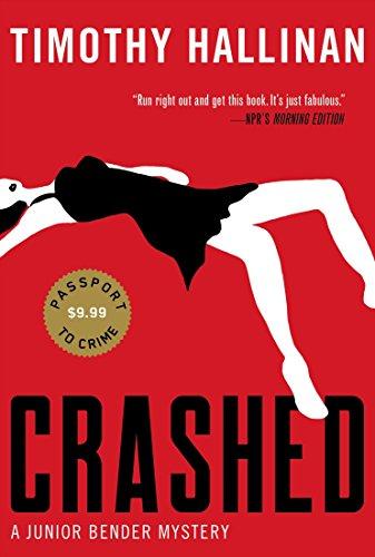 Crashed (A Junior Bender Mystery), Hallinan, Timothy