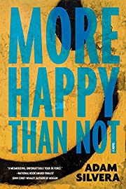 More Happy Than Not – tekijä: Adam…