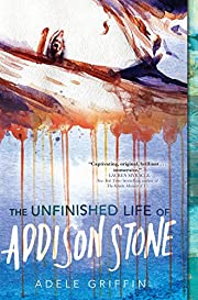 The Unfinished Life of Addison Stone: A…