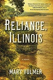 Reliance, Illinois av Mary Volmer