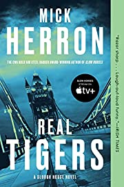 Real Tigers (Slough House) by Mick Herron