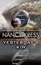 Yesterday's Kin by Nancy Kress