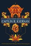 The very best of Caitlin R. Kiernan.