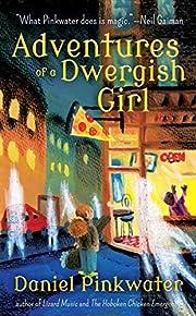 Adventures of a Dwergish Girl – tekijä:…