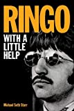 Ringo : with a little help / Michael Seth Starr