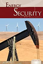 Energy Security (Essential Issues) by Hal…