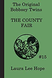 The Bobbsey Twins at the County Fair (The…