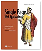 Single Page Web Applications: JavaScript End-To-End